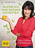 Natürlich und gesund entgiften (Amazon.de)