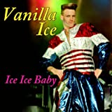 Ice, Ice, Baby (Re-Recorded / Remastered)