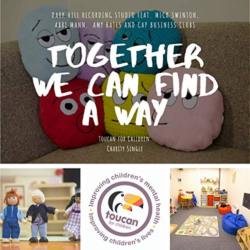 Together we can find a way - Toucan for Children Charity