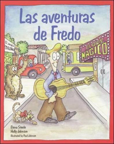 Español para ti Level 4, Reader, Las aventuras de Fredo (ESPANOL PARA TI) por N/A Mcgraw-Hill Education