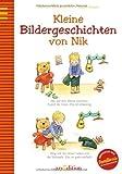 Kleine Bildergeschichten von Nik von Rosemarie Künzler-Behncke (15. Juli 2009) Gebundene Ausgabe