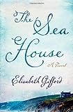 The Sea House by Elisabeth Gifford (2014-04-15)