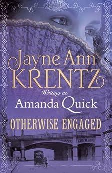 Otherwise Engaged (Ladies of Lantern Street Book 3) by [Quick, Amanda]