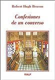 Confesiones de un converso (Literatura y Ciencia de la Literatura)