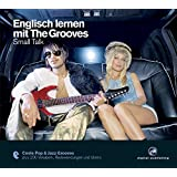 Englisch lernen mit The Grooves - Small Talk