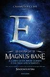 Le cronache di Magnus Bane - 10. Il corso di un amor cortese (e dei primi appuntamenti) (Italian Edition)