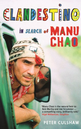 Clandestino: In Search of Manu Chao (English Edition)