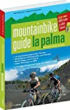 Mountainbikeguide La Palma - Ralf Schanze, Siegmund Schüler