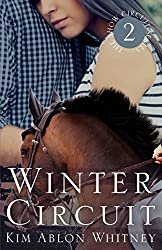 Winter Circuit (Show Circuit Series -- Book 2) (The Show Circuit)