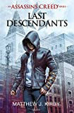 an assassin s creed series c last descendants tome 01 last descendants