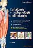 L'anatomie et la physiologie pour les infirmier(e)s - Elsevier Masson - 16/05/2018