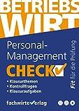 Personal-Management - Check!: Fit für den Betriebswirt (IHK) (Check Betriebswirt 8)
