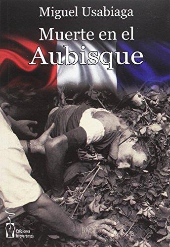 Muerte en el Aubisque (Narrativa) por Miguel Usabiaga Barcena