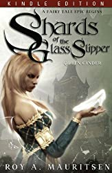 Shards Of The Glass Slipper: Queen Cinder (English Edition)