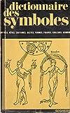 dictionnaire des symboles 4 pie ? z mythes r?ves coutumes gestes formes figures couleurs nombres