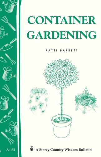 Container Gardening: Storey Country Wisdom Bulletin A-151 (Storey Publishing Bulletin) (English Edition) -