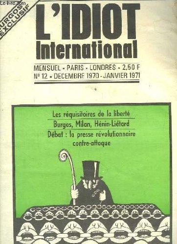 L'Idiot International N°12 : Les r�...