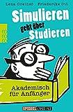 Simulieren geht über Studieren: Akademisch für Anfänger