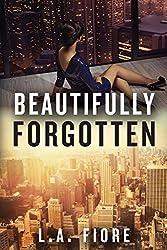 Beautifully Forgotten (Beautifully Damaged series) (English Edition)