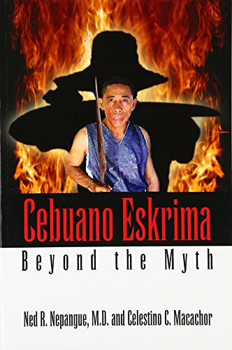 Cebuano Eskrima: Beyond the Myth