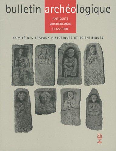 Bulletin Archologique, N 35 : Antiquit, archologie classique