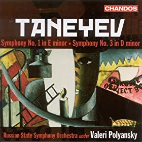 Taneyev: Symphonies Nos. 1 and 3