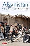 Afganistán: Crónica de una ficción (Crónica y Periodismo)
