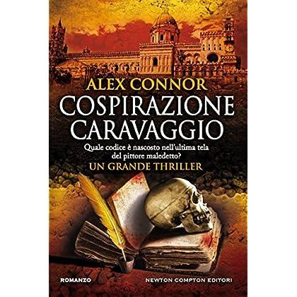 Cospirazione Caravaggio (Enewton Narrativa)