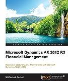 Microsoft Dynamics AX 2012 R3 Financial Management (English Edition)