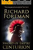 Sword of Empire: Centurion (English Edition)