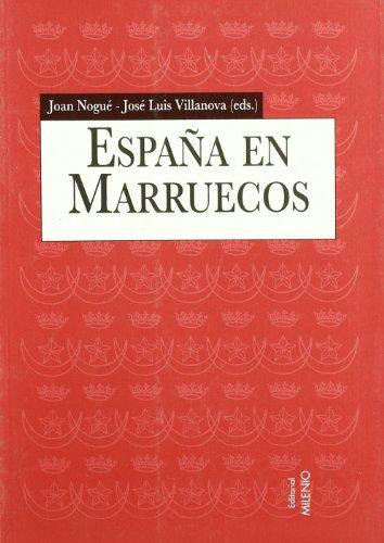 España en Marruecos (1912-1956): Discursos geográficos e intervención territorial (Alfa)