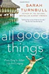 All Good Things: From Paris to Tahiti...
