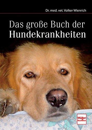 Das große Buch der Hundekrankheiten -