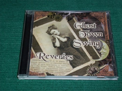 Reveries by Ghost Town Swing