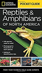 National Geographic Pocket Guide to Reptiles and Amphibians of North America (National Geographic Guide)