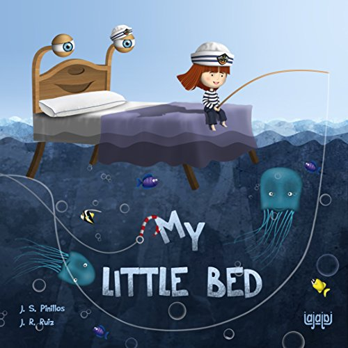 My Little Bed: The good night book - When it's...