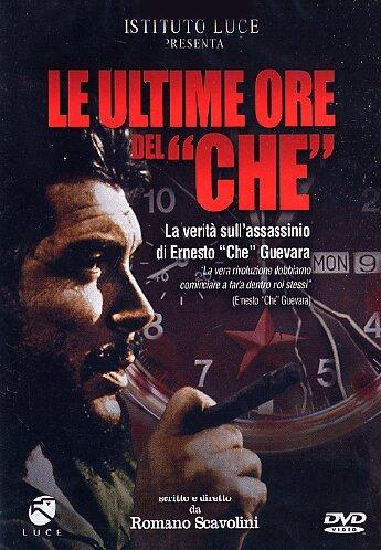"""Le Ultime Ore Del """"Che"""""""