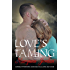 Love's Taming: The Love's Series (English Edition)
