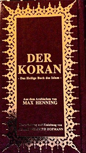 Der Koran, nur DEUTSCH gebunden, Übers. Max Henning