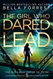 The Girl Who Dared to Think 5: The Girl Who Dared to Lead