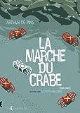 La marche des crabes. 2, L'empire des crabes / Arthur de Pins | Pins, Arthur de. Auteur