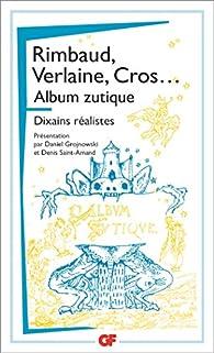 Album zutique suivi de Dixains réalistes par Arthur Rimbaud