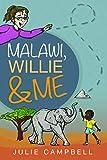 Malawi, Willie & Me