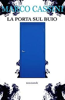 La porta sul buio (Italian Edition)