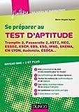 Se préparer au test d'aptitude - Tremplin 2, Passerelle 2, AST2, HEC, Essec : Niveau bac + 3 et plus (Concours Ecoles de Management) (French Edition)