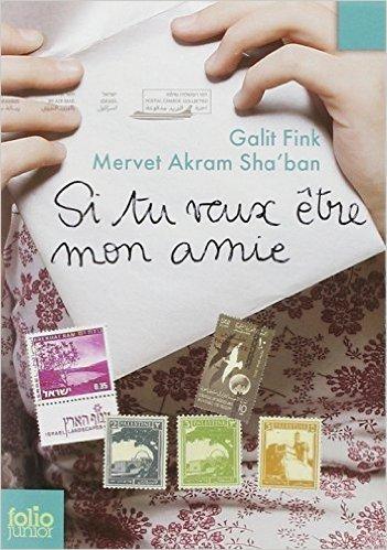 Si tu veux être mon amie de Mervet Akram Sha'Ban ,Galit Fink,Ariane Elbaz (Traduction) ( 14 février 2008 )