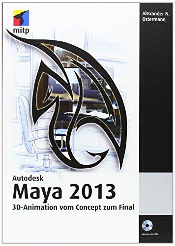 Autodesk Maya 2013: 3D-Animation vom Concept zum Final (mitp Grafik) (Software Für Visuelle Effekte)