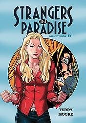 Strangers In Paradise Pocket Book 6: Pocket Book Bk. 6 (Strangers in Paradise Pocket Book Collection)