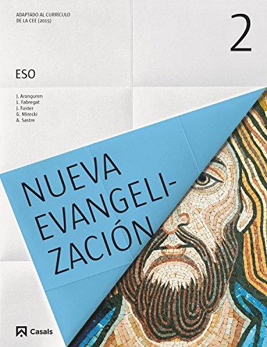 Nueva evangelización 2 ESO por Varios autores