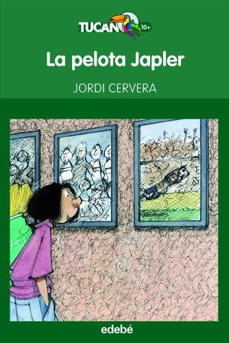 La pelota Japler, de Jordi Cervera (Tucán Verde)